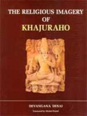 The Religious Imagery of Khajuraho