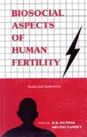 Biosocial Aspects of Human Fertility