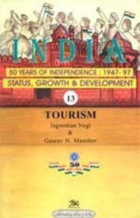 India: 50 Years of Independence: 1947-97 (Volume 13)