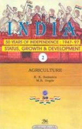 India: 50 Years of Independence: 1947-97 (Volume 2)