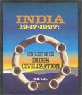 India - 1947-1997: New Light of the Indus Civilization