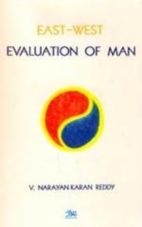 East-West Evaluation of Man