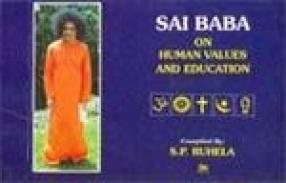 Sai Baba on Human Values and Education