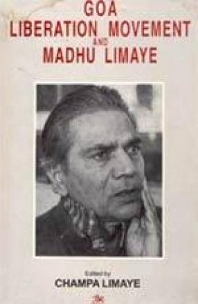 Goa Liberation Movement and Madhu Limaye