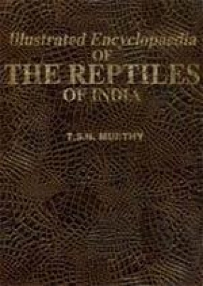 Illustrated Encyclopaedia of The Reptiles of India