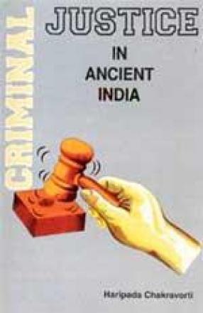 Criminal Justice in Ancient India