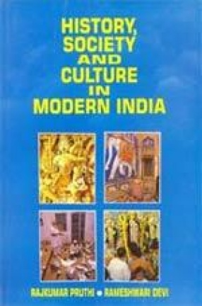 History, Society and Culture in Modern India (In 2 Volumes)