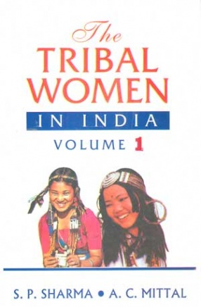 The Tribal Women in India (In 3 Volumes)