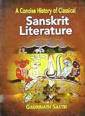 A Concise History of Classical Sanskrit Literature