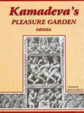 Kamadeva's Pleasure Garden: Orissa