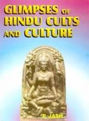 Glimpses of Hindu Cults and Culture