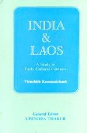 India and Laos: A Study in Early Cultural Contacts