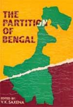 The Partition of Bengal (1905-1911): Select Documents