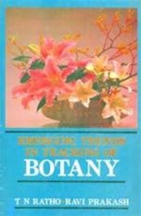 Emerging Trends in Teaching of Botany