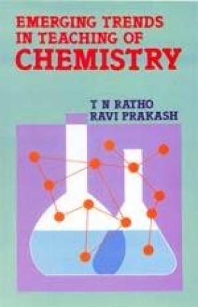 Emerging Trends in Teaching of Chemistry