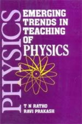 Emerging Trends in Teaching of Physics
