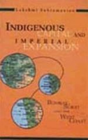 Indigenous Capital and Imperial Expansion: Bombay, Surat and the West Coast