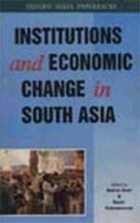 Institutions and Economic Change in South Asia