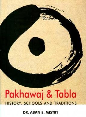 Pakhawaj and Tabla: History, Schools and Traditions