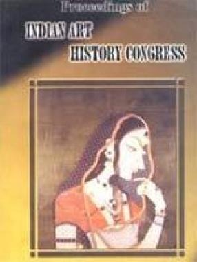 Proceedings of Indian Art History Congress (Kanyakumari: November 1998)