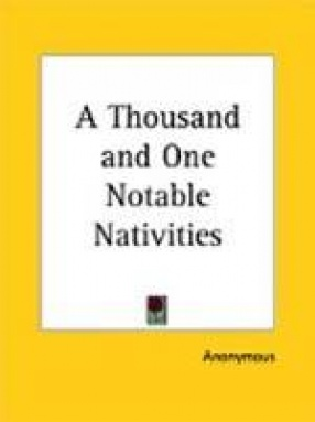 A Thousand & One Notable Nativities