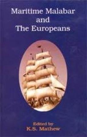Maritime Malabar and the Europeans, 1500-1962
