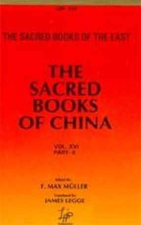 The Sacred Books of China: The Texts of Confucianism (Volume 16)