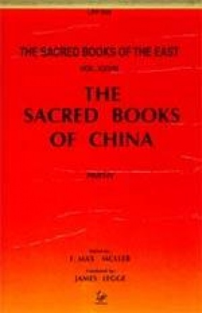 The Sacred Books of China: The Texts of Confucianism (Volume 28)