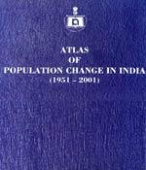 Atlas of Population Change in India, 1951-2001