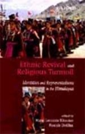 Ethnic Revival and Religious Turmoil: Identities and Representations in the Himalayas