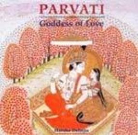 Parvati: Goddess of Love