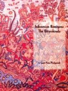 Indonesian Ramayana: The Uttarakanda