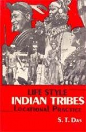 Life Style Indian Tribes: Locational Practice (In 3 Volumes)