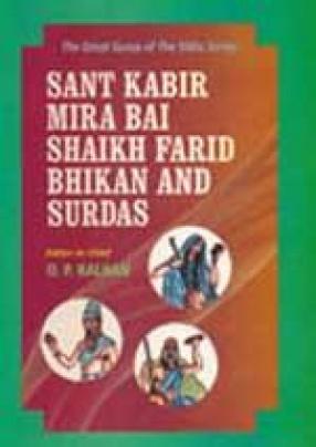Sant Kabir, Mira Bai, Shaikh Farid, Bhikan and Sur Das