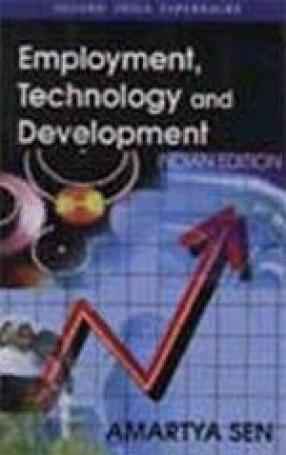 Employment, Technology and Development