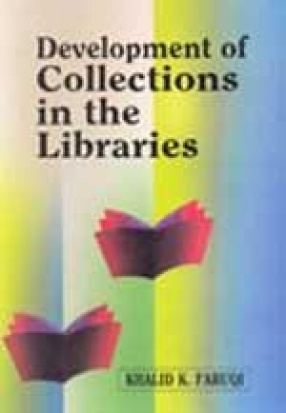 Development of Collections in the Libraries