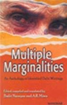 Multiple Marginalities: An Anthology of Identified Dalit Writings