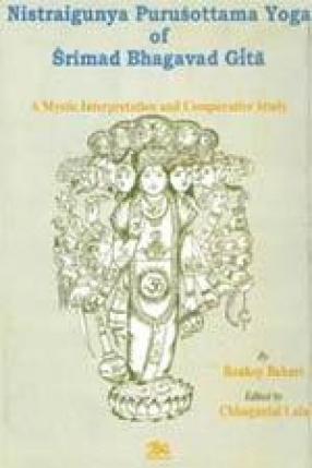 Nistraigunya Purusottama Yoga of Srimad Bhagavad Gita