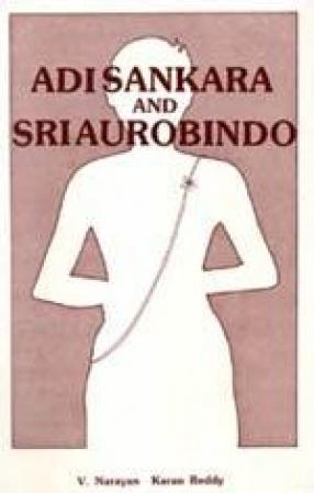 Adi Sankara and Sri Aurobindo