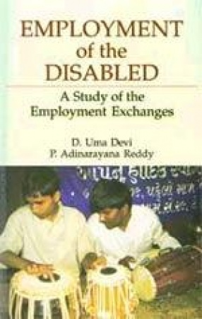Employment of the Disabled: A Study of the Employment Exchanges