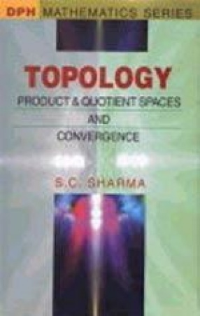 Topology: Product and Quotient Space and Convergence