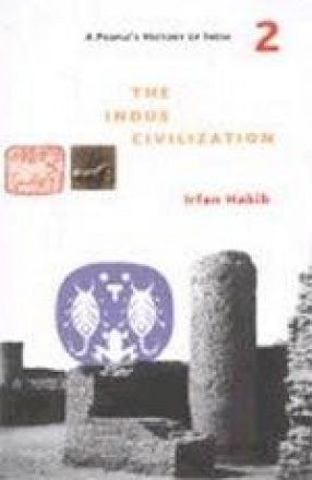 The Indus Civilization: Including Other Copper Age Cultures and History of Language Change Till c. 1500 BC