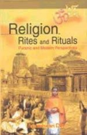 Religion, Rites and Rituals: Puranic and Modern Perspective