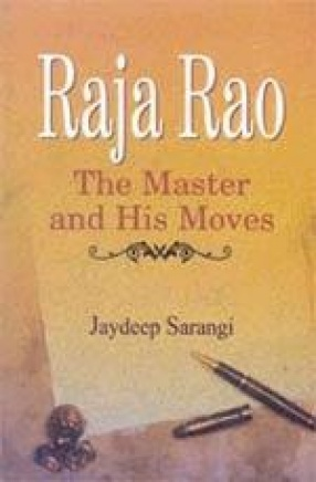 Raja Rao: The Master and His Moves