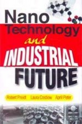 Nano Technology and Industrial Future (In 4 Volumes)