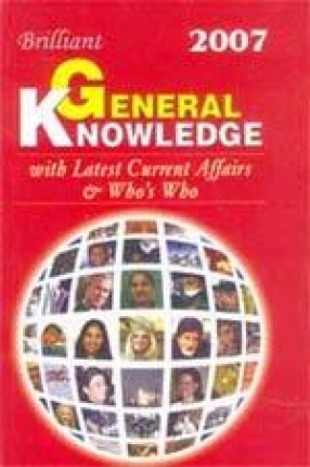 Brilliant General Knowledge: With Current Affairs and Who's Who