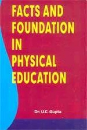 Facts & Foundation in Physical Education