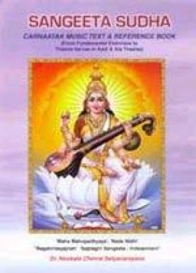 Sangeeta Sudha: Carnaatak Music Text and Reference Book