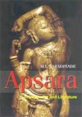 Apsara: In Indian Art and Literature