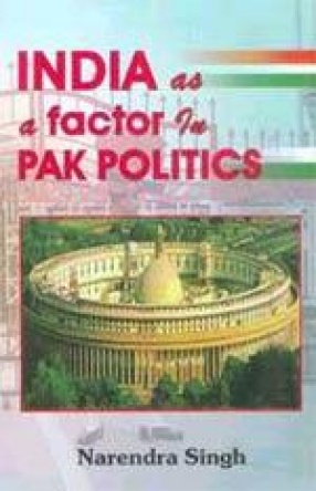 India as a Factor in Pak Politics